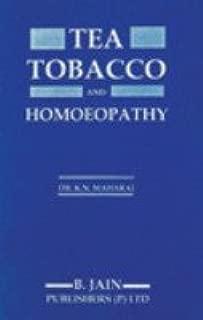 Tea, Tobacco & Homoeopathy