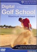 Digital Golf School - Maximum Improvement by Simon Holmes (103 Minute Tutorial GOLF DVD)