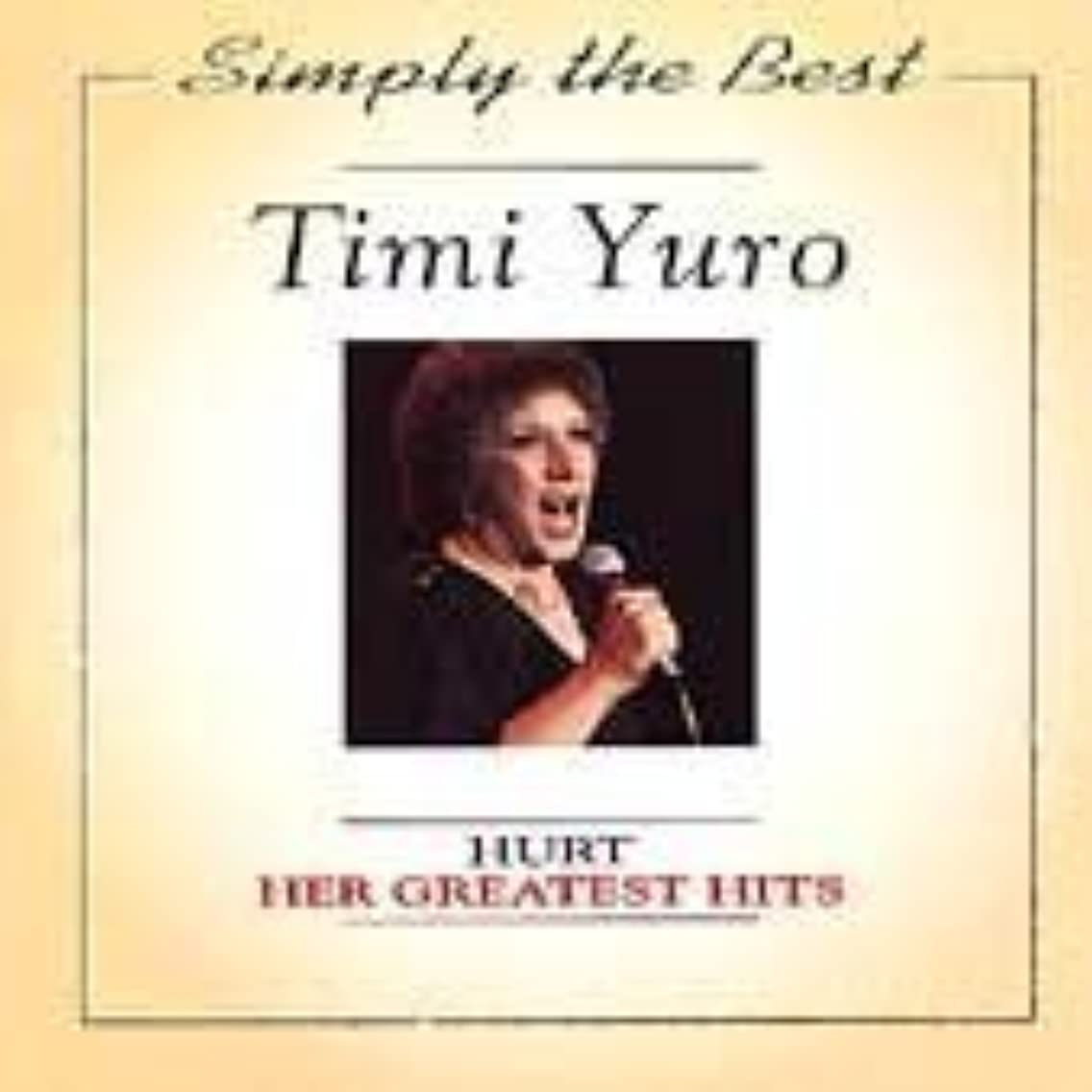 Timi Yuro - Hurt: Her Greatest Hits
