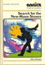 Search for the New Moon Stones