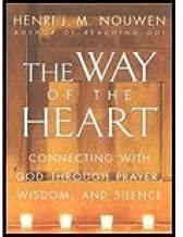 Way of the Heart (81) by Nouwen, Henri J M [Paperback (2003)]