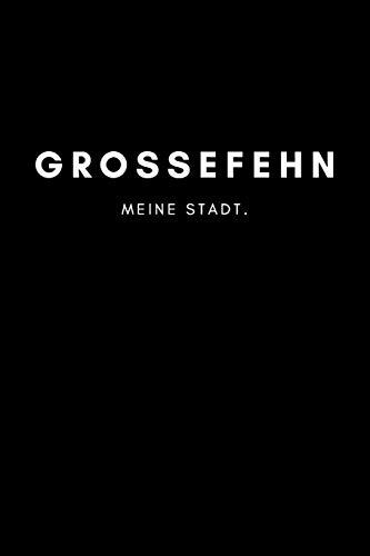Grossefehn: Notizbuch, Notizblock, Notebook | 120 freie Seiten mit Rahmen, DIN A5 (6x9 Zoll) | Notizen, Termine,...