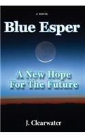 Blue Esper: A New Hope for the Future