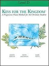 Keys for the Kingdom-Level D-MethoD-Book Piano Method