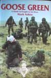 Goose Green: A Battle Is Fought to Be Won by Mark Adkin (1992-05-03)