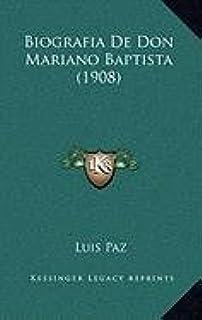 Biografia de Don Mariano Baptista (1908)