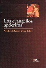 Evangelios apócrifos: 2 (BAC SELECCIONES)