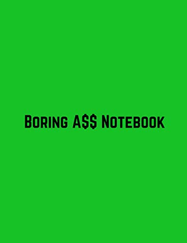Boring A$$ Notebook: Minimalist Bare-Bones Composition Notebook Journal   Green Cover - Dot Grid   Great Gift Idea If You Really Don't Care