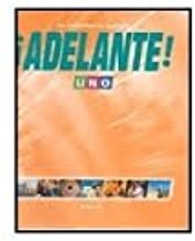 Adelante! An Invitation to Spanish, Uno, Workbook/Video Manual/Lab Manual Answer Key