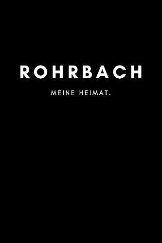 Rohrbach: Notizbuch, Notizblock, Notebook | Liniert, Linien, Lined | DIN A5 (6x9 Zoll), 120 Seiten | Notizen, Termine, Planer, Tagebuch, Organisation | Deine Stadt, Dorf, Liebe und Heimat als Geschenk
