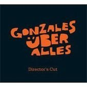 Gonzales Uber Alles by Chilly Gonzales