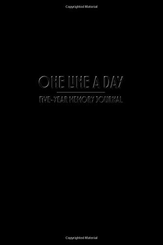 One Line a Day - Five Year Memory Journal: Elegant All Black Pocket Sized 5-Year Mindful Journal of Memories - Great for Tracking Growth and Progress ... Goals (4x6 Pocket One Line a Day Journal)
