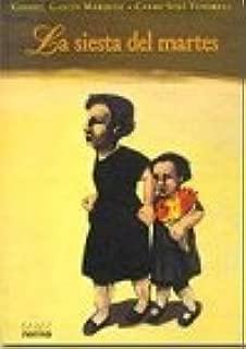 La siesta del martes by Gabriel Garcia Marquez (1999-11-07)