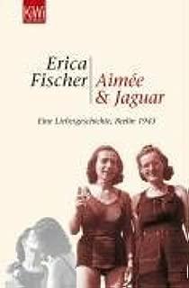 Aimée & Jaguar by Erica Fischer (2005-04-30)
