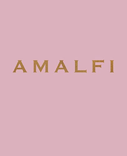 Amalfi: A decorative book for coffee tables, bookshelves and interior design styling | Stack deco books together to create a custom look (Favorite Travel Destinations in Blush)