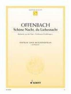 BARCAROLE (SCHOENE NACHT DU LIEBESNACHT) - arrangiert für Gesang - Hohe Stimme (High Voice) - Gesang - Mittlere Stimme (mezzo / Medium Voice) - Klavier [Noten / Sheetmusic] Komponist: OFFENBACH JACQUES
