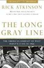 The Long Gray Line Publisher: Holt Paperbacks; 20th Anniversary Edition