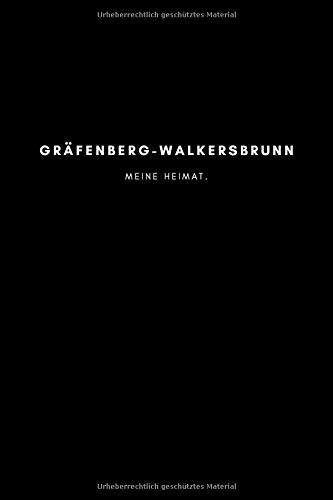 Gräfenberg-Walkersbrunn: Notizbuch, Notizblock, Notebook | Punktraster, Punktiert, Dotted | 120 Seiten, DIN A5 (6x9 Zoll) | Notizen, Termine, Ideen, ... | Deine Stadt, Dorf, Region, Liebe und Heimat