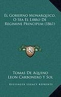 El Gobierno Monarquico, O Sea El Libro de Regimine Principum (1861)