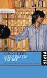 Mein erstes T-Shirt: Mit einem Vorwort von Wladimir Kaminer