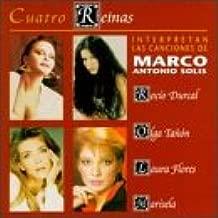 Cuatro Reinas: Interpretan Las Canciones De Marco Antonio Solis
