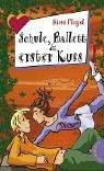 Schule, Ballett und erster Kuss aus der Reihe Freche Mädchen - freche Bücher