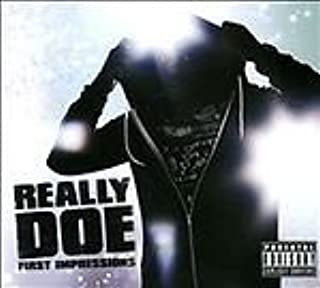 First Impressions by Really Doe (2014-05-02)