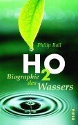 H2O - Biographie des Wassers