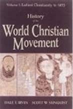 History of the World Christian Movement Vol 1