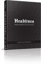 Hardcover Headlines: Halachic Debates of Current Events Book