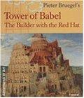 Peter Bruegel's Tower of Babel: The Builder With the Red Hat (Adventures in Art (Prestel))