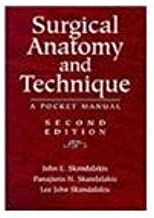 Surgical Anatomy and Technique: a Pocket Manual 2e