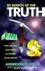 In Search of the Truth: A Real Life Story About What an Attorney Should Not Do!