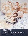 Ibach und die Anderen: Rheinisch-Bergischer Klavierbau im 19. Jahrhundert (Beiträge zur Geschichte und Heimatkunde des Wuppertals)