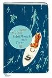 Schiffbruch mit Tiger (Fischer Taschenbibliothek)