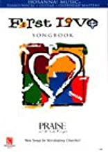 Frist Love [Songbook] (Hosanna! Music)