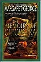 Memoirs of Cleopatra by Margaret George, Margaret George