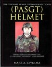 Personnel Armor System Ground Troops Helmet: Illustrated Study of U.S. Military Current Issue Helmet (Schiffer Military History)