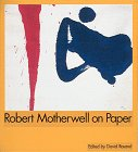 Robert Motherwell On Paper