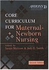 Core Curriculum for Maternal-Newborn Nursing