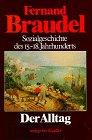 Sozialgeschichte des 15.-18. Jahrhunderts: Der Alltag