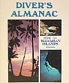 Diver's Almanac: Guide to the Hawaiian Islands