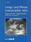 Sonographie-Atlas: Diagnostische Möglichkeiten und ihre Grenzen - U Braun