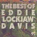 """Best Of Eddie """"Lockjaw"""" Davis"""