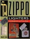 Zippo Lighters: An Identification and Price Guide