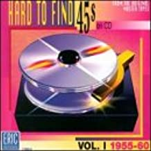 Hard To Find 45s On Vol. 1: 1955-60