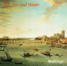 Air, Fire & Water: Music By Handel