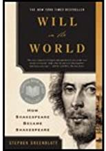 Will in the World- How Shakespeare Became Shakespeare (06) by Greenblatt, Stephen [Paperback (2006)]