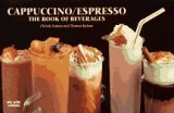 Cappuccino/Espresso: The Book of Beverages (Nitty Gritty Cookbooks)