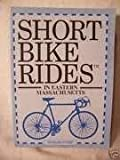 Short Bike Rides in Eastern Massachusetts
